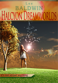 Halcyon Dreamworlds ~ Enslaved by the Future of Desire ~