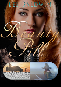 Beauty Pill ~ A Novel